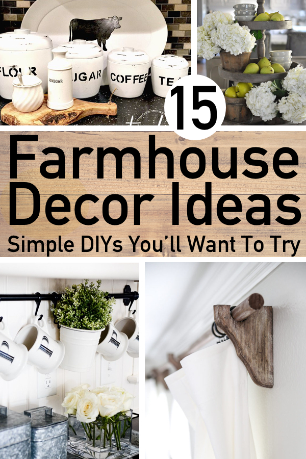 15 Simple DIY Farmhouse Home Decor Ideas You'll Want To Try