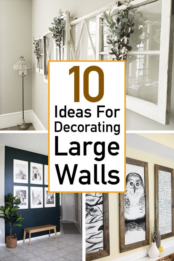 10 Essential Ideas For Decorating Large Walls The Unlikely Hostess